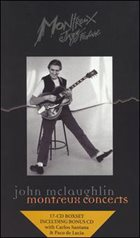 JOHN MCLAUGHLIN John McLaughlin Montreux Concerts [Box set] album cover